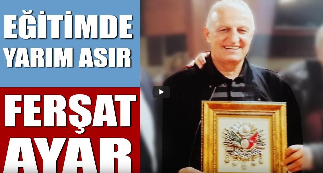 Ferşat Ayar – Trabzon'un Gururu Milli Eğitim Müdürü